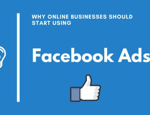 Why Online Businesses Should Start Using Facebook Ads